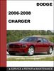 Thumbnail Dodge Charger 2006 - 2008 Factory Service Repair Manual