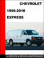 Chevrolet Express 1996-2010 Factory Service Repair Manual