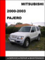 Thumbnail Mitsubishi Pajero 2000-2003 Workshop Service Repair Manual