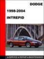 Thumbnail Dodge Intrepid 1998-2004 Workshop Service Repair Manual