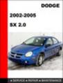 Thumbnail Dodge SX2.0 2002-2005 Workshop Service Repair Manual