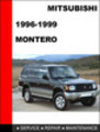 Thumbnail Mitsubishi Montero 1996-1999 Factory Service Repair Manual