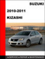 Thumbnail Suzuki Kizashi 2010-2011 Service Repair Manual Download