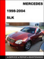 Thumbnail Mercedes SLK 1998-2004 Workshop Service Repair Manual