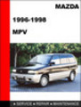 Thumbnail Mazda MPV 1996-1998 Factory Service Repair Manual Download