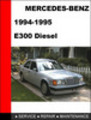 Thumbnail Mercedes-Benz E300 Diesel 1994-1995 Service Repair Manual