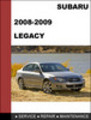Thumbnail 2008-2009 Subaru Legacy Repair Service manual download