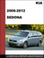 Thumbnail KIA Sedona 2006-2012 Factory Service Repair Manual Download