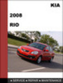 Thumbnail KIA RIO 2008 OEM Factory Service Repair Manual Download