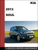 Thumbnail KIA Soul 2013 Factory SHOP Service Repair Manual Download