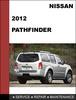 Thumbnail Nissan Pathfinder 2012 Factory shop Service Repair Manual