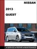 Thumbnail Nissan QUEST 2013 Factory Workshop Service Repair Manual