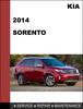 Thumbnail KIA Sorento 2014 Factory Service Workshop Repair Manual