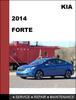 Thumbnail KIA FORTE 2014 Factory WORKSHOP Service Repair Manual
