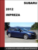 Thumbnail Subaru impreza 2.0i 2012-2013 factory SHOP Service Repair Manual