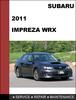 Thumbnail Subaru impreza WRX 2011 factory SHOP Service Repair Manual