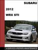Thumbnail Subaru impreza STI 2012 factory SHOP Service Repair Manual