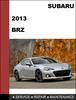 Thumbnail Subaru BRZ 2013-2014 factory SHOP Service Repair Manual