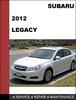 Thumbnail Subaru Legacy 2012 factory SHOP Service Repair Manual
