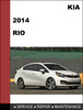 Thumbnail KIA RIO 2014 GDI OEM Factory Service Workshop Repair Manual