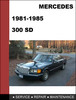 Thumbnail Mercedes-Benz 300SD w126 1981-1985 Factory WORKSHOP Service manual