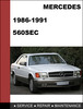Thumbnail Mercedes-Benz 560SEC w126 1986-1991 Factory WORKSHOP Service manual