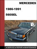 Thumbnail Mercedes-Benz 560SEL w126 1986-1991 Factory WORKSHOP Service manual