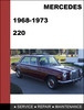 Thumbnail Mercedes-Benz 220 1968-1973 Factory WORKSHOP Service Repair manual Download