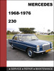 Thumbnail Mercedes-Benz 230 1968-1976 Factory WORKSHOP Service Repair manual download