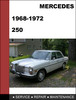 Thumbnail Mercedes-Benz 250 1968-1972 Factory WORKSHOP Service Repair manual Download