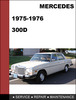 Thumbnail Mercedes-Benz 300 1975-1976 Factory WORKSHOP Service Repair manual