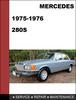 Thumbnail Mercedes-Benz 280S 1975-1976 Factory WORKSHOP Service Repair manual