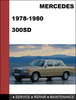 Thumbnail Mercedes-Benz 300SD 1978-1979-1980 Factory WORKSHOP Service Repair manual