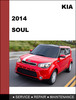 Thumbnail KIA Soul 2014 Factory Service Workshop Repair Manual Downl
