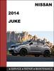Thumbnail Nissan Juke 2014 Factory Service Workshop Repair Manual Download