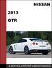 Thumbnail Nissan GTR 2013 Factory Service Workshop Repair Manual Downl