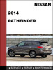 Thumbnail Nissan Pathfinder 2014 Factory Service Workshop Repair Manual Dowload