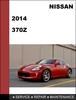 Thumbnail Nissan 370Z 2014 Factory Service Workshop Repair Manual Download