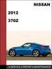 Thumbnail Nissan 370Z 2012 Factory Service Workshop Repair Manual Download