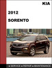 Thumbnail KIA Sorento 2012 Factory Service Repair and Electronic Troubleshooting manual