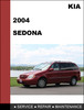 Thumbnail KIA Sedona 2004 Factory Service Repair  Manual & Electronic Troubleshooting manual
