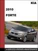 Thumbnail KIA Forte 2010 Factory Service Repair  Manual & Electronic Troubleshooting manual