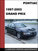 Thumbnail Grand-Prix 1997 to 2003 Factory workshop Service Repair Manual