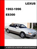 Thumbnail ES300 1992 to 1996 Factory workshop Service Repair Manual