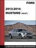 Thumbnail Ford Mustang 2013 & 2014  Factory workshop Service Repair Manual