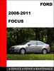 Thumbnail Ford Focus 2008 to 2011 Factory workshop Service Repair Manual