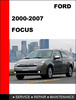 Thumbnail Ford Focus 2000 to 2007 Factory workshop Service Repair Manual