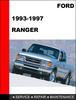 Thumbnail Ford Ranger 1993 to 1997 Factory workshop Service Repair manual