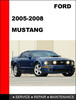 Thumbnail Ford Mustang 2005 to 2009 Factory workshop Service Repair manual