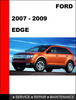 Thumbnail Ford Edge 2007 to 2010 Factory workshop Service Repair manual